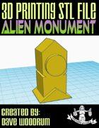 Alien Monument (3D Printing)
