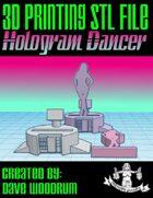 Hologram Dancer (3D Print STL File)