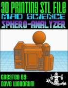Mad Science: Sphero-Analyzer (3D Printing)