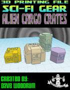 Alien Cargo Crates (3D Printing)