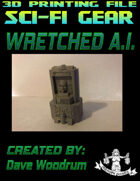 Wretched A.I. (3D Printing)