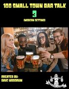 100 Small Town Bar Talk 3