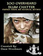100 Overheard Slum Chatter