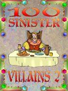 100 Sinister Villains 2