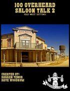 100 Overheard Saloon Talk 2