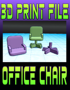 3D Print File: Office Chair