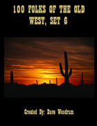 100 Folks Of The Old West, Set 6