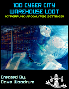 100 Cyber City Warehouse Loot