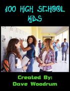 100 High School Kids