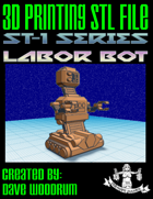 ST-1 Series Labor Bot (3D Print: STL)