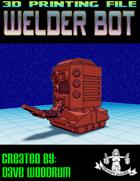 Welder Bot (3D Print: STL)
