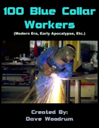 100 Blue Collar Workers