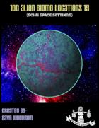 100 Alien Biome Locations 19