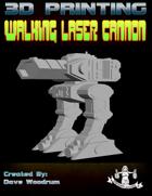 Walking Laser Cannon (3D Print: STL)