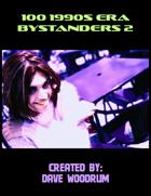100 1990s Era Bystanders 2