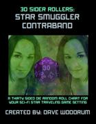 30 Sider Rollers: Star Smuggler Contraband