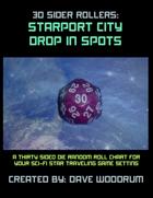 30 Sider Rollers: Starport City Drop In Spots