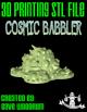 Cosmic Babbler (3D Print: STL)