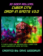 30 Sider Rollers: Cyber City Drop In Spots V3.0