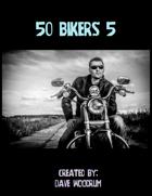 50 Bikers 5