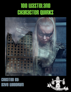 100 Wasteland Character Quirks