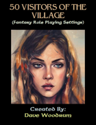 50 Visitors of the Village