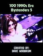 100 1990s Era Bystanders 5