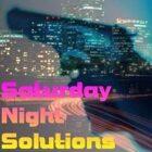 Saturday Night Solutions [Modern/Cyberpunk Theme Music]