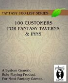 100 Customers for Fantasy Taverns & Inns