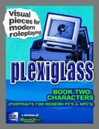 Plexiglass - Book Two: Characters