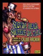Suck Da Head, Squeeze Da Tail - Katrina Fundraiser