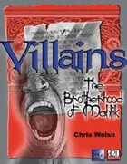 Villains - The Brotherhood of Mahlik