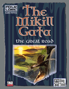 The Mikill Gata - The Great Road
