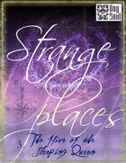 Strange Places: The Hive of the Sleeping Queen