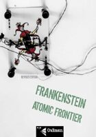 Frankenstein Atomic Frontier Revised Edition