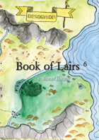 Book of Lairs 6: Desolation