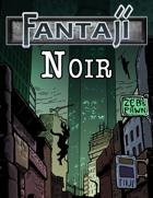 Fantaji Realms vol. 1: Noir