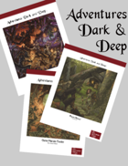 Adventures Dark and Deep Deluxe Bundle [BUNDLE]