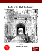 Castle of the Mad Archmage (5E Edition) Print Bundle [BUNDLE]