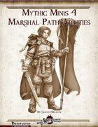 Mythic Minis 4: Marshal Path Abilities