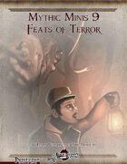 Mythic Minis 9: Feats of Terror