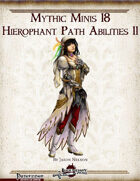 Mythic Minis 18: Hierophant Path Abilities II