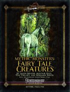 Mythic Monsters #12: Fairy Tale Creatures