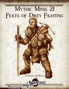 Mythic Minis 21: Feats of Dirty Fighting