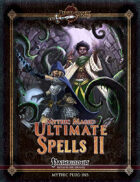 Mythic Magic: Ultimate Spells II