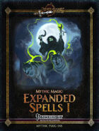 Mythic Magic: Expanded Spells I