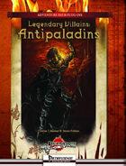 Legendary Villains: Antipaladins