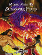 Mythic Minis 45: Summoner Feats