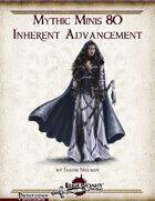 Mythic Minis 80: Inherent Advancement