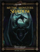 Mythic Monsters #32: Shadow